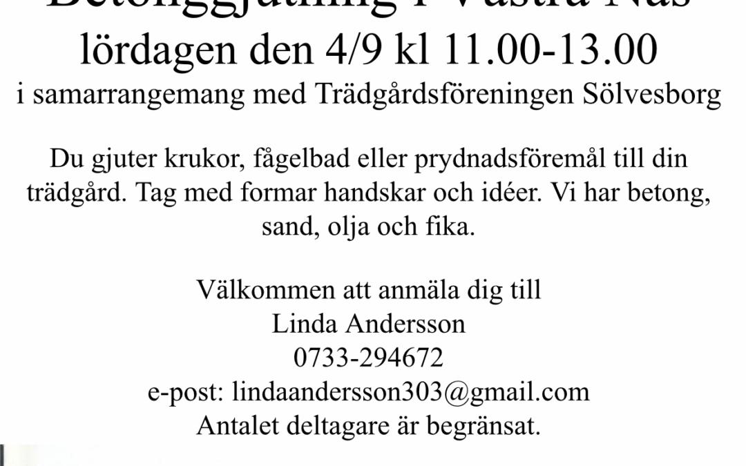 Betonggjutning i Västra Näs Lördagen den 4/9 Kl. 11.00-13.00